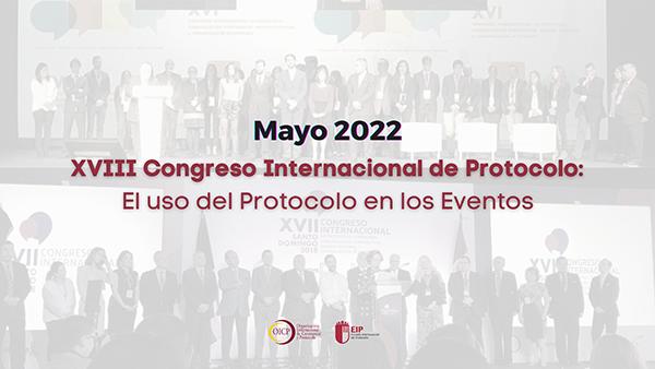 XVIII Congreso Internacional de Protocolo
